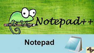 چرا باید بجای برنامه Notepad ویندوز از ++Notepad استفاده کنیم؟