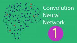 بررسی شبکه عصبی کانولوشن (CNN) — بخش اول