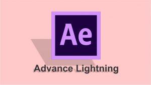 ایجاد انیمیشن رعد و برق با افکت Advance Lightning در افتر افکت — آموزک [ویدیوی آموزشی]