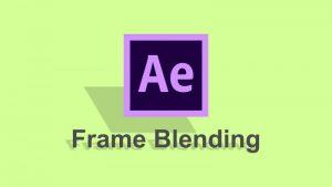 کار با Frame Blending برای بهبود جلوه Slow Motion در افتر افکت — آموزک [ویدیوی آموزشی]