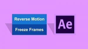ایجاد Reverse Motion و Freeze Frames در افتر افکت — آموزک [ویدیوی آموزشی]