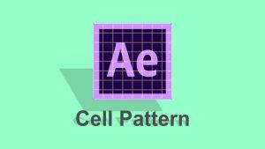 کار با افکت Cell Pattern برای ایجاد انیمیشن های پس زمینه در افتر افکت — آموزک [ویدیوی آموزشی]
