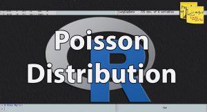 توزیع پواسون و حل مسائل مرتبط با کدهای R — از صفر تا صد