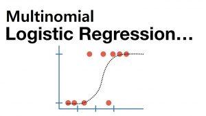 رگرسیون لجستیک چند جمله ای (Multinomial Logistic Regression) — مفاهیم و کاربردها