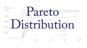 متغیر تصادفی و توزیع پارتو (Pareto Distribution) — مفاهیم و خصوصیات