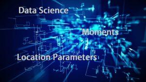 معیارهای مکانی و گشتاورها در علم داده — راهنمای کاربردی