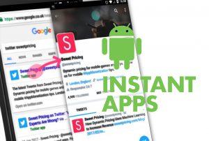 اپلیکیشن آنی اندروید (Android Instant App) چیست؟ — از صفر تا صد
