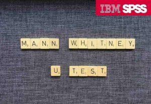 آزمون یو من ویتنی (Mann-Whitney U) در SPSS — راهنمای کاربردی