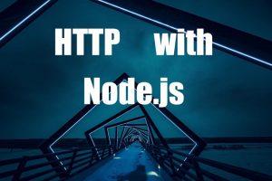 آموزش Node.js: درخواست های HTTP و وب سوکت — بخش هشتم