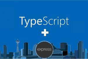 راهنمای راه اندازی اکسپرس و تایپ اسکریپت — به زبان ساده