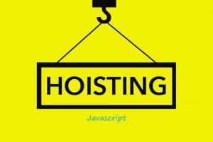 آشنایی با مفهوم Hoisting در جاوا اسکریپت — به زبان ساده