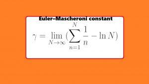 ثابت اویلر ماسکرونی (Euler–Mascheroni) — به زبان ساده
