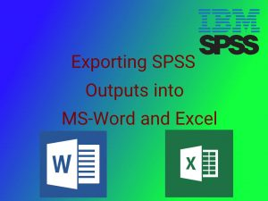 انتقال خروجی SPSS به Word و Excel — راهنمای کاربردی
