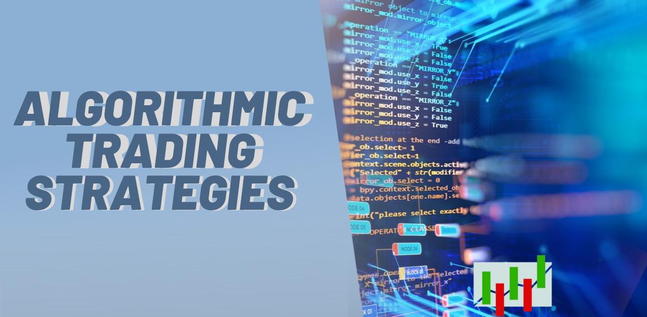 انواع استراتژی های الگورتیم های معاملاتی