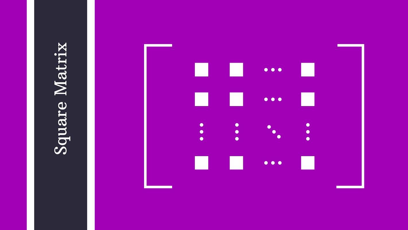 ماتریس مربعی و خصوصیات آن — از صفر تا صد