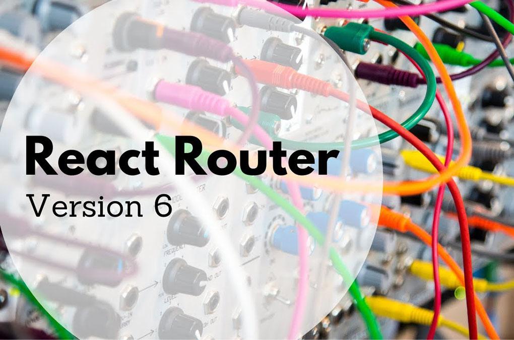 آشنایی با تازه های React Router 6 — راهنمای کاربردی