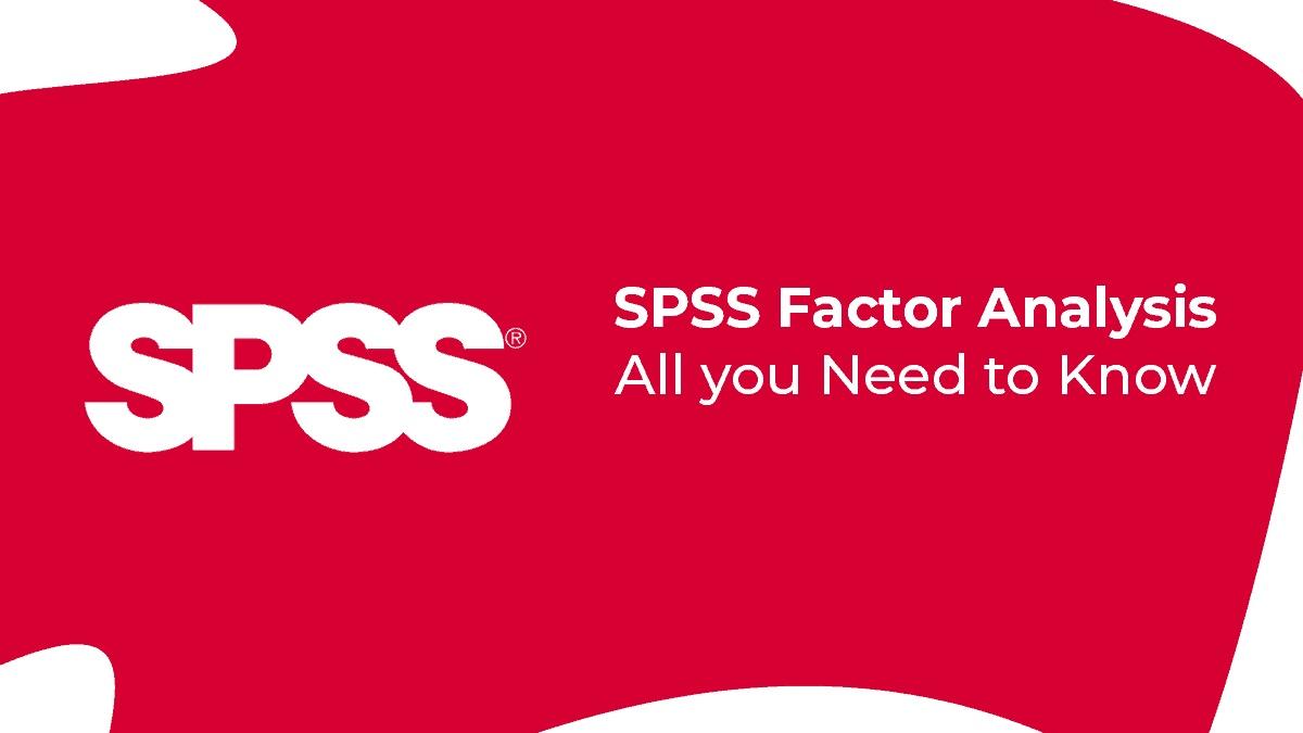 تحلیل عاملی با SPSS — راهنمای گام به گام و کاربردی