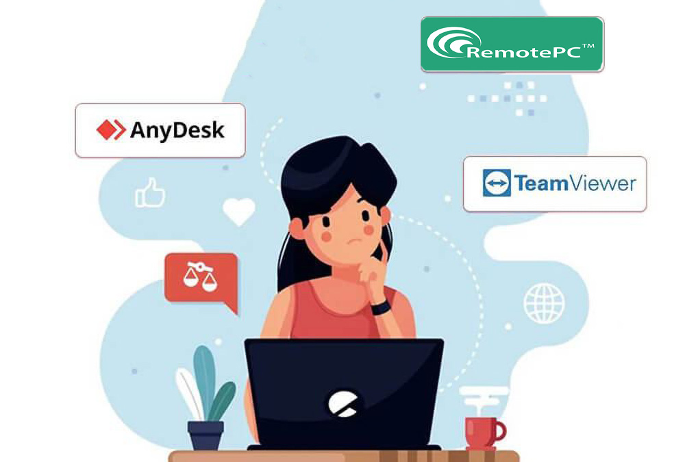 AnyDesk یا TeamViewer یا RemotePC کدام بهتر است؟