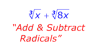 add and subtracting radicals