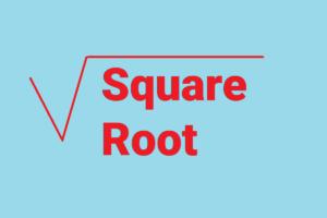 ریشه دوم اعداد | محاسبه ریشه دوم در ریاضی — به زبان ساده