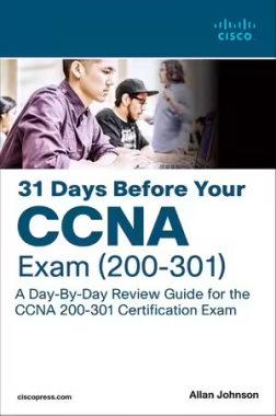 کتاب 31 Days Before your CCNA Exam: A Day-By-Day Review Guide for the CCNA 200-301 Certification Exam 1st Edition که میتوان آن را در زمره بهترین کتاب CCNA جای داد