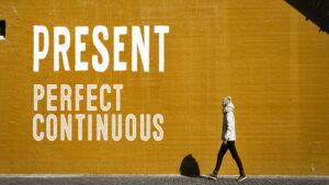 حال کامل استمراری در انگلیسی — گرامر Present Perfect Continuous — به زبان ساده