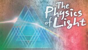 فیزیک نور چیست و چه کاربردی دارد؟ + معرفی منابع یادگیری