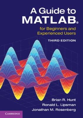 کتاب راهنمای نرم افزار متلب: برای مبتدیان و کاربران با تجربه